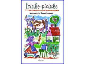 Icinke-picinke - Népmesék óvodásoknak