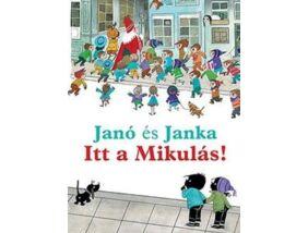 Janó és Janka-Itt a Mikulás!