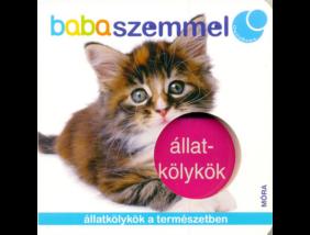 Állatkölykök - Babaszemmel - Állatkölykök a természetben