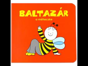Bogyó és Babóca lapozó - Baltazár, a méhecske