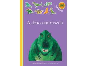 A dinoszauruszok - Kis felfedező - Matricás album