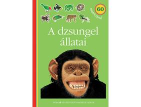 A dzsungel állatai - Kis felfedező - Matricás album