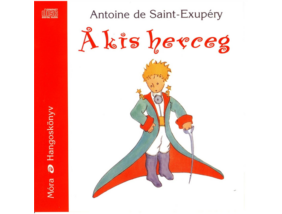A kis herceg - hangoskönyv