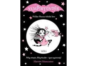 Vámpírtündér 1. - Holdas Hanna iskolás lesz