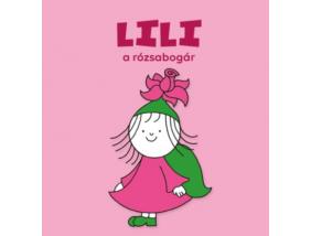 Bogyó és Babóca lapozó - Lili, a rózsabogár