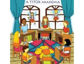 A Titoktündér-A titok akadémia