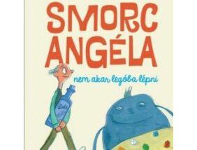 Smorc Angéla nem akar legóba lépni