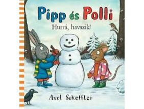 Pipp és Polli-Hurrá, havazik!lapozó