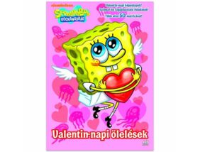 SpongyaBob Kockanadrág Valentin-napi ölelések foglalkoztató könyv