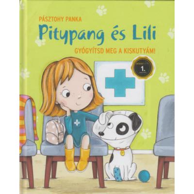Pitypang és Lili - Gyógyítsd meg a kiskutyám!