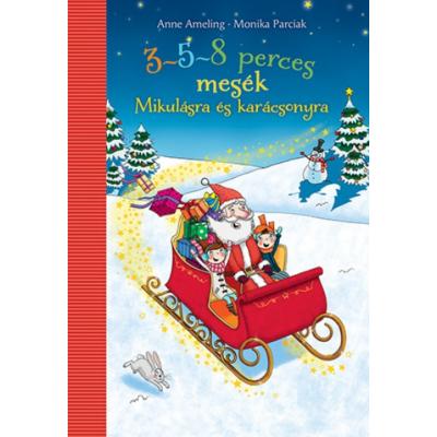 3-5-8 perces mesék - Mikulásra és karácsonyra