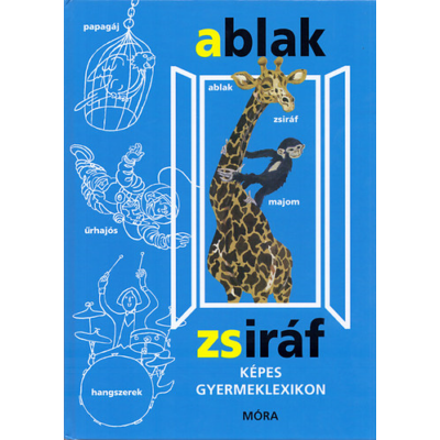 Ablak-Zsiráf - Képes gyermeklexikon
