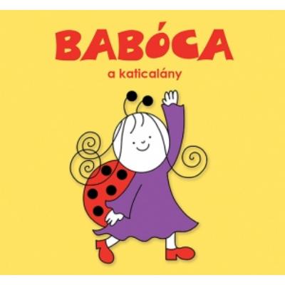 Bogyó és Babóca lapozó - Babóca, a katicalány