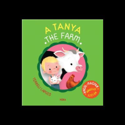 A tanya / The farm - térbeli lapozó - Angol-magyar böngésző szótár / Hungarian-english picture dictionary