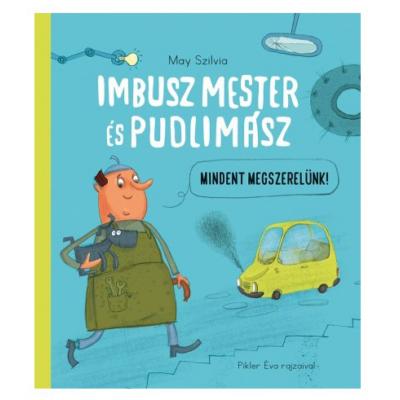 Imbusz mester és Pudlimász - Mindent Megszerelünk!