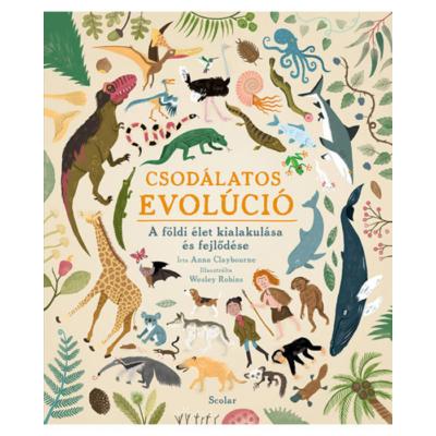 Csodálatos evolúció – A földi élet kialakulása és fejlődése