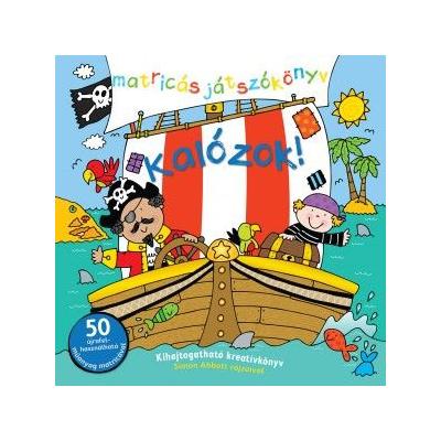 Kalózok - Matricás foglalkoztató könyv