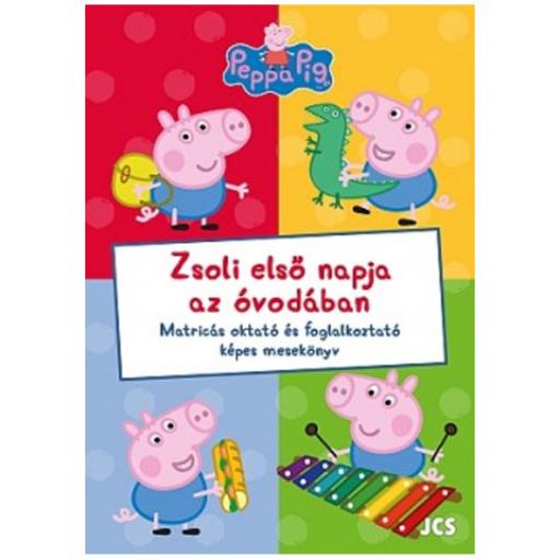 Peppa malac - Zsoli első napja az óvodában foglalkoztatókönyv