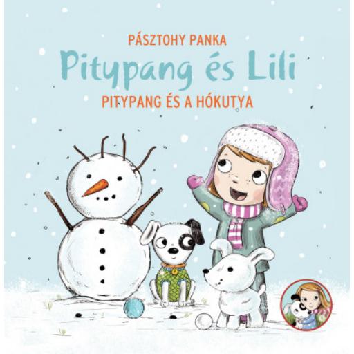 Pitypang és a hókutya - Pitypang és Lili