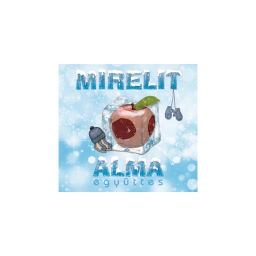 Alma Együttes - Mirelit