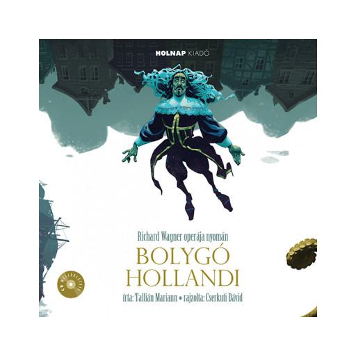 A bolygó hollandi - CD melléklettel