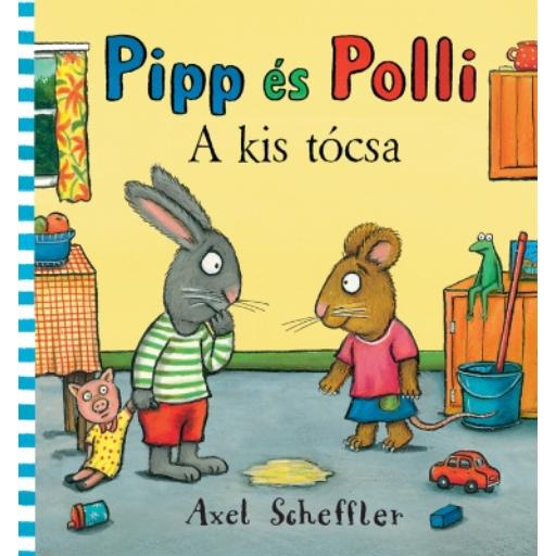 Pipp és Polli - A kis tócsa