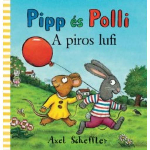 Pipp és Polli - A piros lufi - lapozó