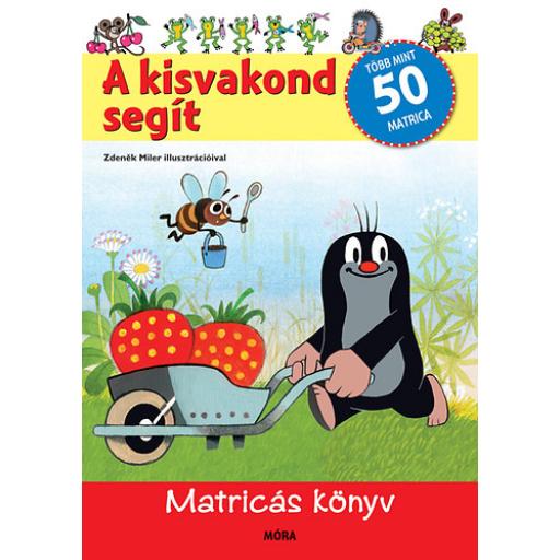 A kisvakond segít - Matricás könyv - több, mint 50 matrica