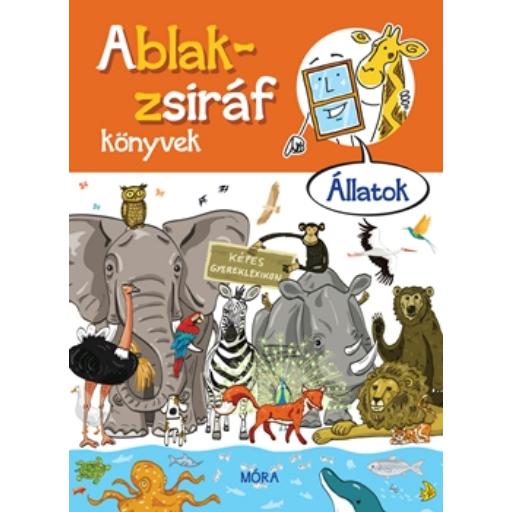 Ablak-zsiráf könyvek - Állatok - képes gyermeklexikon