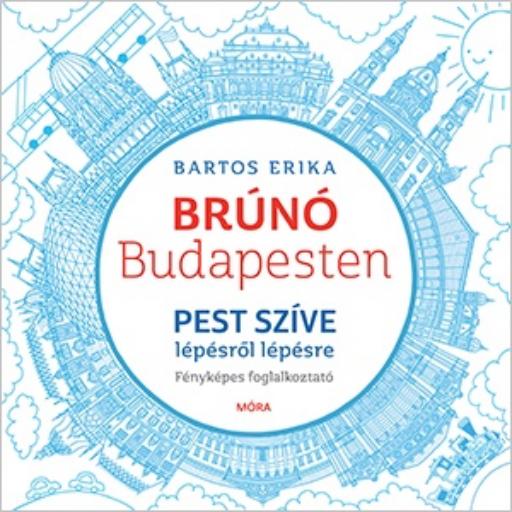 Brúnó Budapesten 3. - Pest szíve lépésről lépésre - fényképes foglalkoztató