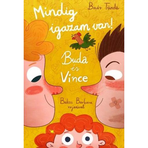 Buda és Vince - Mindig igazam van!