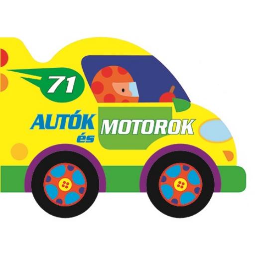 Guruló kerekek - Autók és motorok - babakönyv