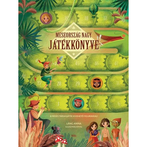 Meseország nagy játékkönyve - 8 mesés társasjáték kivehető figurákkal