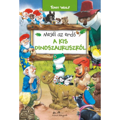 Mesél az erdő 8. - A kis dinoszauruszról