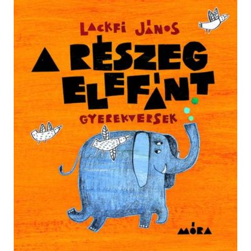 A részeg elefánt - Gyerekversek