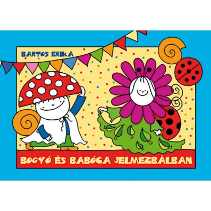 Bogyó és Babóca a jelmezbálban