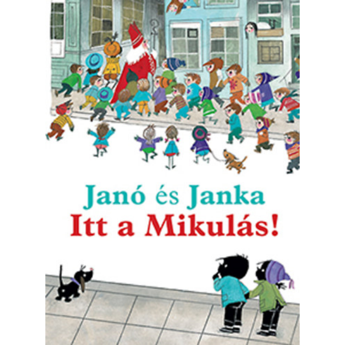 Janó és Janka - Itt a Mikulás!