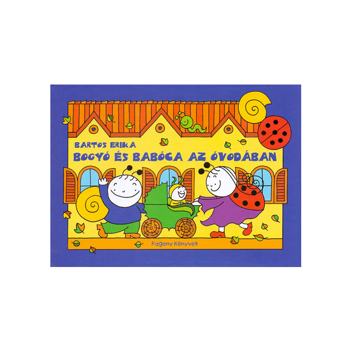 Bogyó és Babóca az óvodában